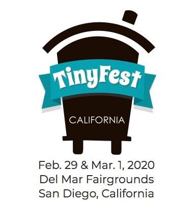 Tiny Fest California  And THIA Meetup