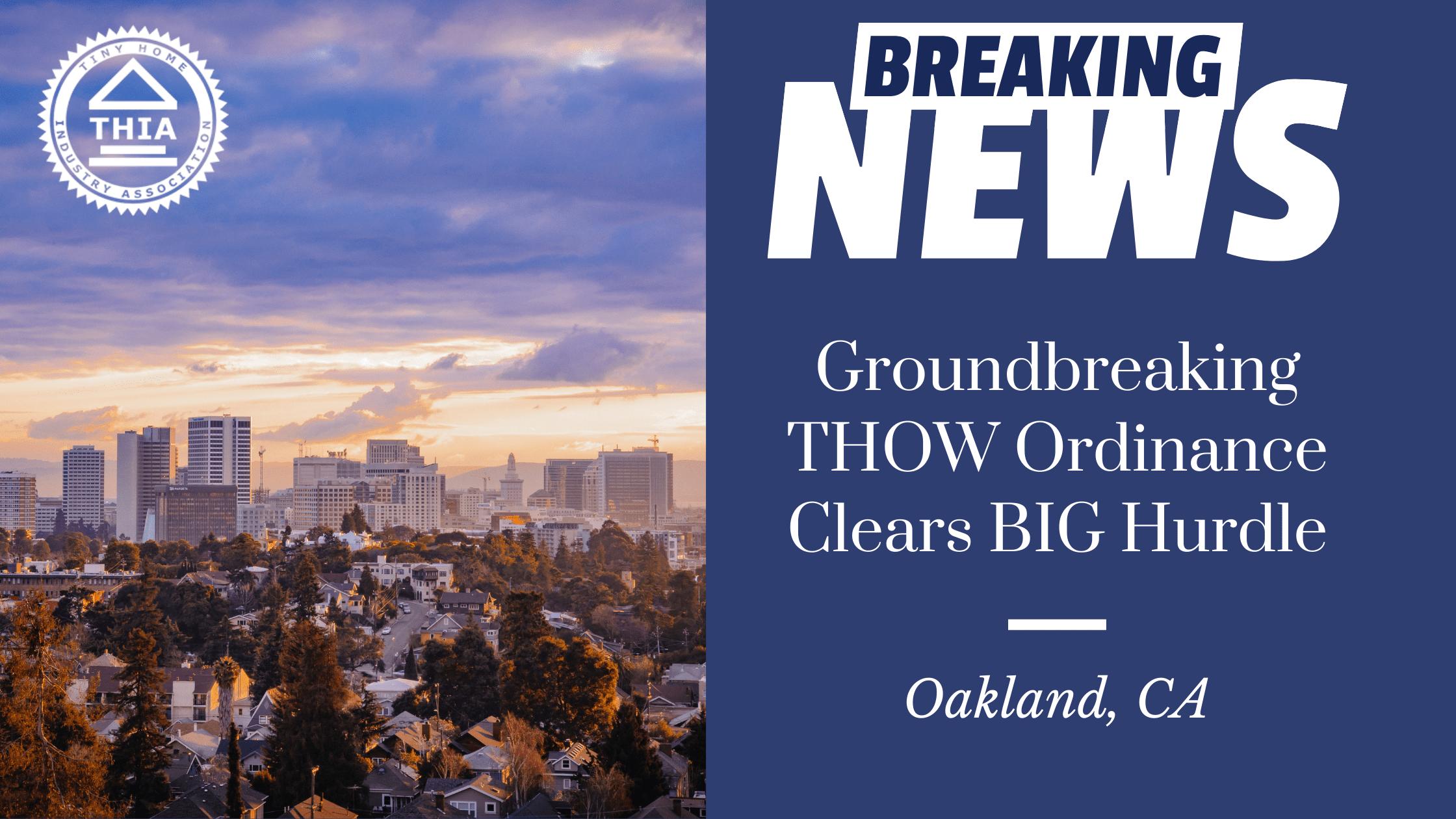 THIA at Work: Oakland's Groundbreaking Tiny House Ordinance Clears Big Hurdle